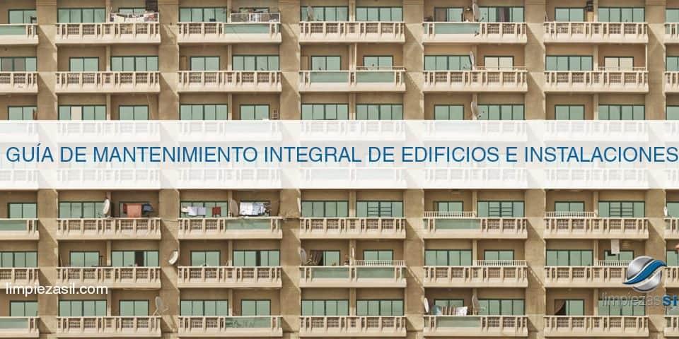 Guía de Mantenimiento integral de edificios e instalaciones