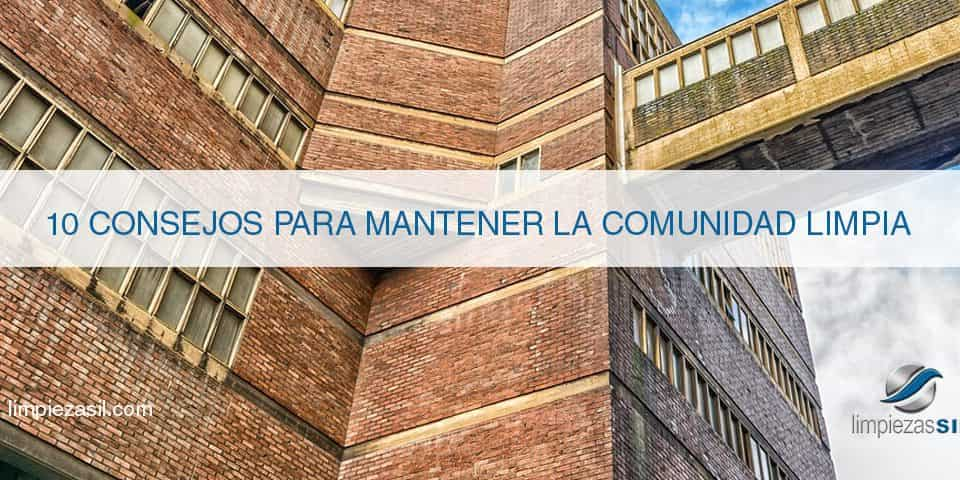 Consejos para mantener la comunidad limpia