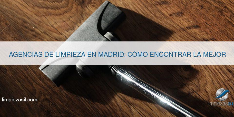 agencias de limpieza en madrid