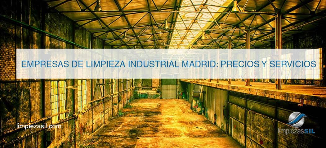 Empresas de limpieza industrial madrid precios y servicios - Empresas domotica madrid ...