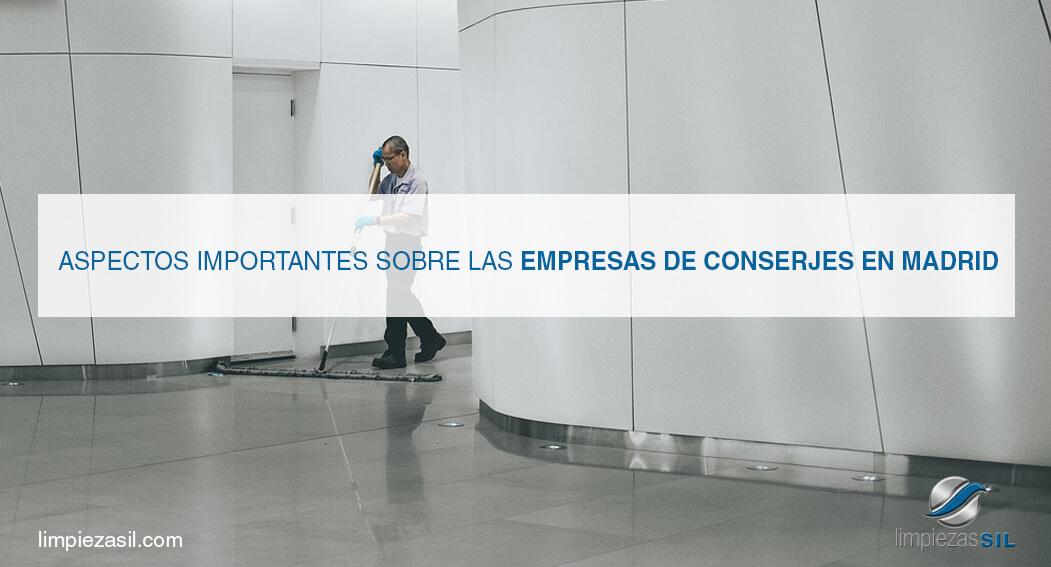 aspectos importantes sobre las empresas de conserjes en madrid