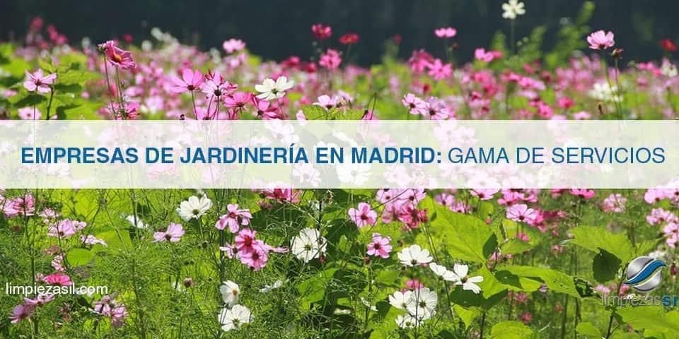 empresas de jardinería en madrid