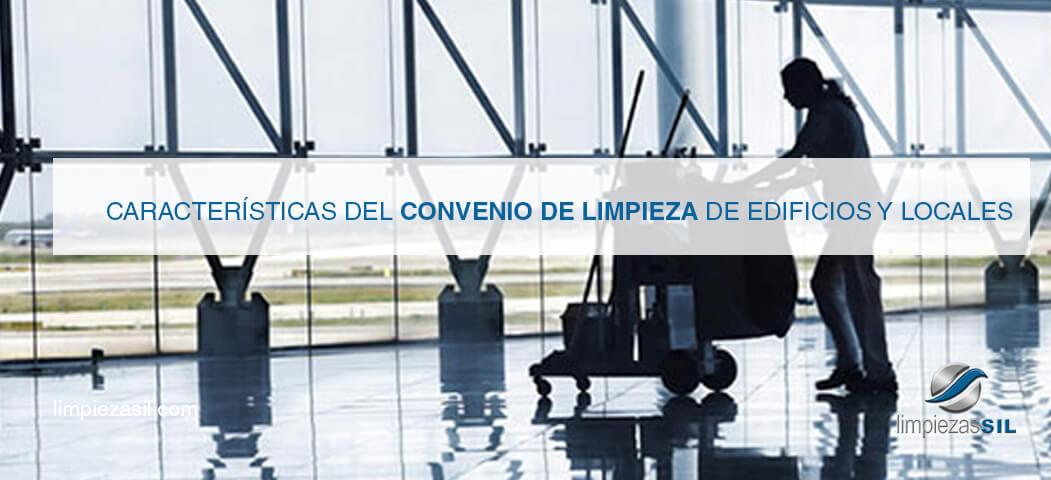 Caracter sticas del convenio de limpieza de edificios y for Convenio de oficinas y despachos madrid