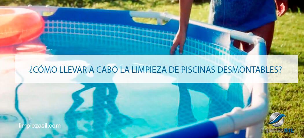 C mo llevar a cabo la limpieza de piscinas desmontables for Productos de limpieza de piscinas