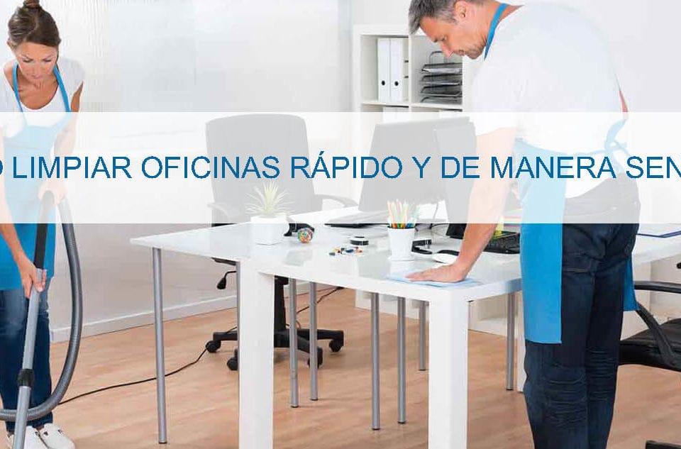 Limpiar oficinas rápido y sencillo