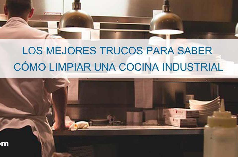 como-limpiar-una-cocina-industrial