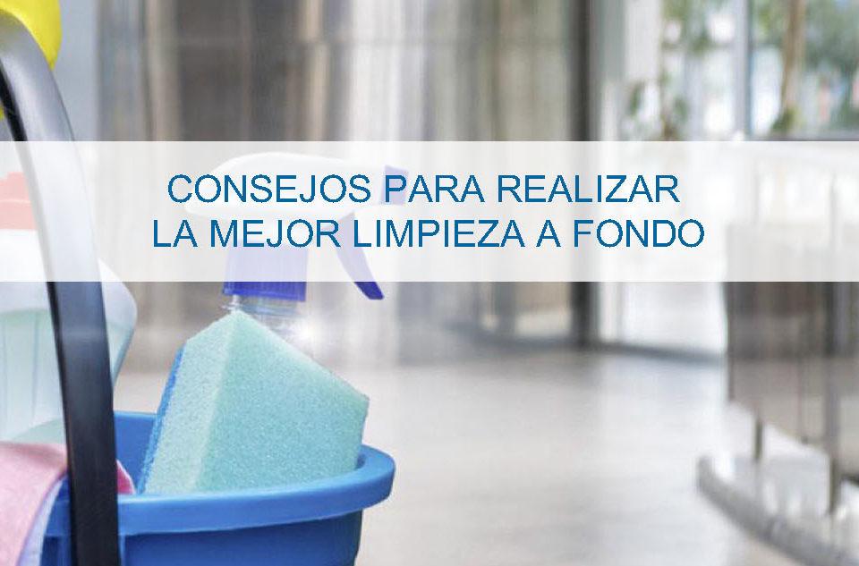 Consejos para realizar la mejor limpieza a fondo