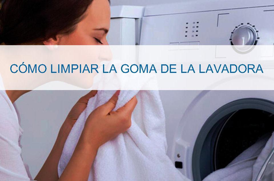 como-limpiar-la-goma-de-la-lavadora