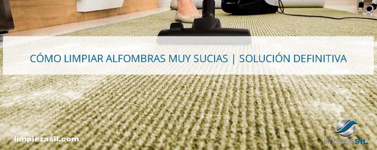 cómo-limpiar-alfombras-muy-sucias